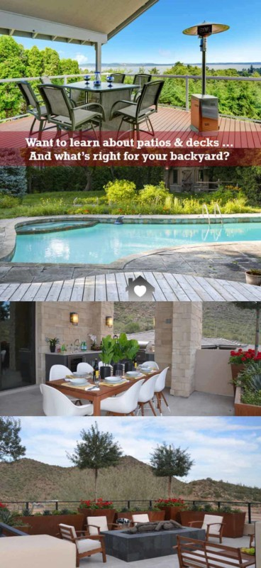 building a patio or deck is a big investment, so it pays to make time to research & get the best solution for you, your house & budget