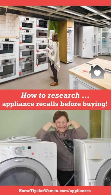 appliance recalls happen so a few minutes researching an appliance before you buy it could save you lots of grief