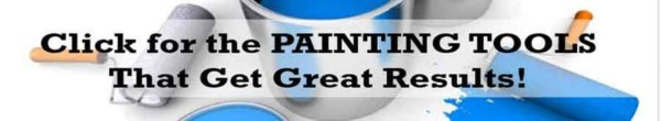 check out our favorite painting tools, which are an important part of the painting job ... and avoid the most common painting mistakes